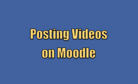 Posting Videos on Moodle