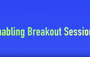 Enabling Breakout Sessions in Zoom